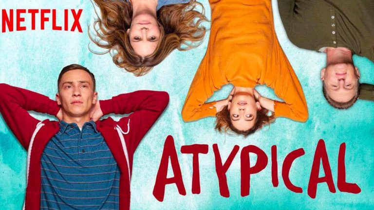 Atypical Season 4- Netflix Release, Cast And Plot, Expectations You May Have Missed & many more updates