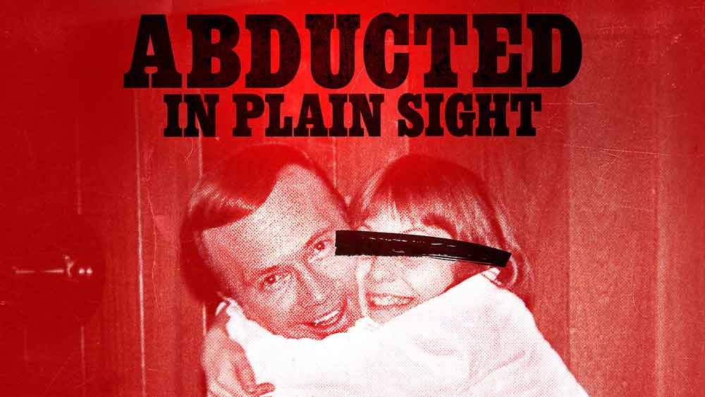 Abducted in Plain Sight (2017) Poster