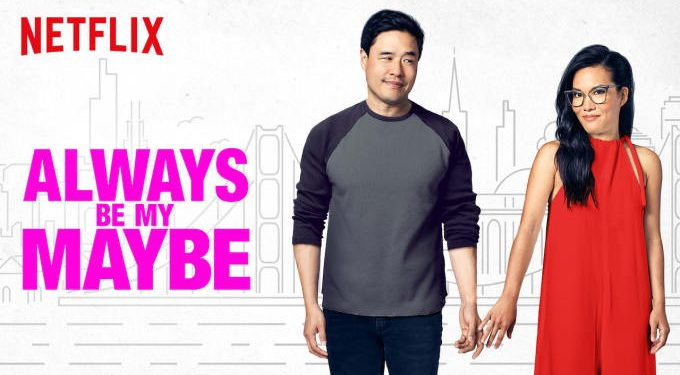 Netflix Always Be My Maybe (2019) Movie Poster