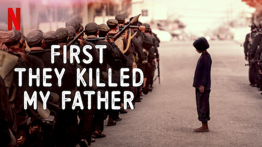 First, They Killed My Father Movie Poster