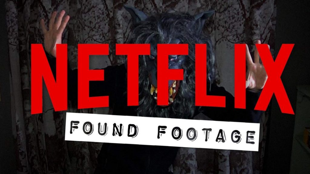 Netflix Found Footage Movie Poster